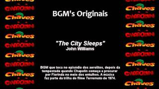CHAVES & CHAPOLIN - Música de Fundo (Soundtrack) - The City Sleeps