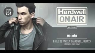MC JOÂO - Baile de Favela (HARDWELL REMIX)