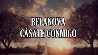 Belanova - Casate conmigo (Letra)