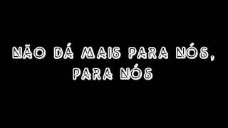 Leonor Andrade  - Não Dá Mais (Lyrics)