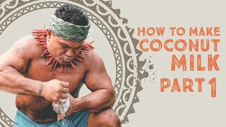 How To Make Coconut Milk: Part 1 of 3