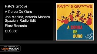 Pato's Groove - A Coroa De Ouro (Joe Manina, Antonio Manero Spaziani Radio Edit)