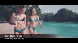 RON REESER & KEPIK - LOUDER THAN A GUN FEAT. JONI (Video) Available 09.21.15 on Beatport