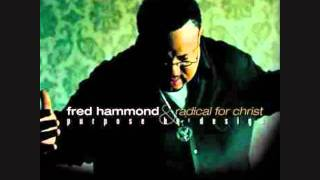 Fred Hammond My father was/is Official song not cover