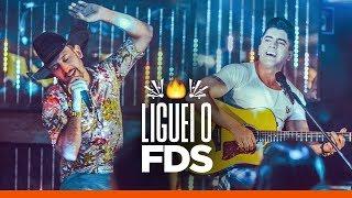 Antony e Gabriel  - LIGUEI O FDS (Clipe Oficial)