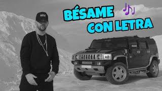 DaniRep - Bésame (Con Letra)