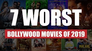 7 Worst Bollywood Movies Of 2019 🤮🤮🤮 | 7 Cringe Bollywood Movies 2019 | DON'T WATCH THESE 🙅🏻‍♀️