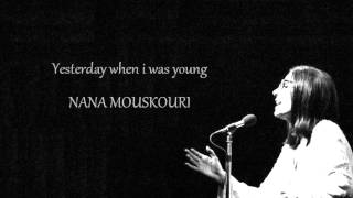 Nana Mouskouri | Yesterday when i was young