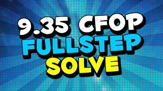 9.35 SEC FULL STEP CFOP SOLVE + SLOW MOTION | MOYU HUALONG
