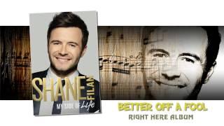Better off a fool - Shane Filan (with lyrics)