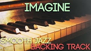 Imagine | Smooth Jazz Backing Track in F major