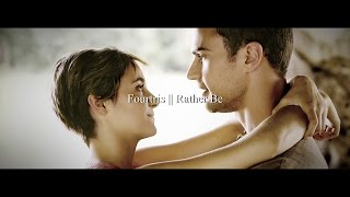 Fourtris || Rather Be