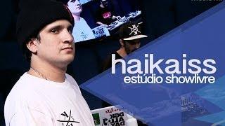 """""""A praia"""" - Haikaiss no Estúdio Showlivre 2013"""
