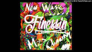 New Wave **Finessin Freestyle** Mzs Quanny (Baby E Ft Lil Wayne 2016)