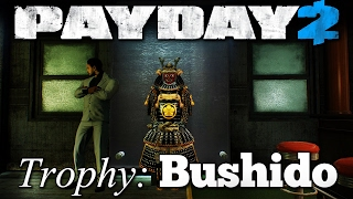 Bushido - One Down Solo, No Alarm, No ECM, +Extra Loot [Payday 2 Trophies]