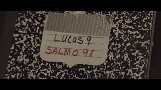 Lucas 9 - Salmo 91 (Lyric Video)