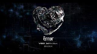 빅스(VIXX) - 2nd Mini Album 'Error' Highlight Medley