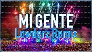 J. Balvin - Mi Gente (Lowderz Remix)