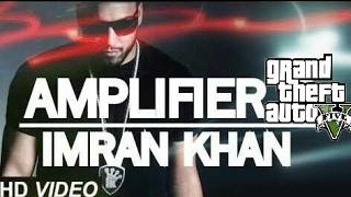 Imran Khan - Amplifier (GTA V)| GTA VERSION | GTA MUSIC VIDEO | GTA GAMER