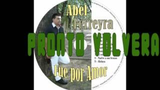 PRONTO VOLVERAS  - ABEL FERREYRA