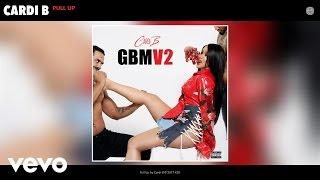 Cardi B - Pull Up (Audio)