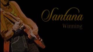 Santana ~  Winning ~ With Lyrics
