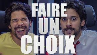 FAIRE UN CHOIX - JEREMY