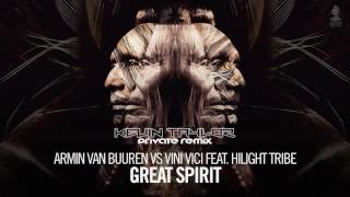 Armin Van Buuren vs. Vini Vici feat. Hilight Tribe - Great Spirit (Kevin Taylor 'Private' Remix)