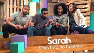 Sarah - Deus está no controle