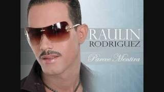 Raulin Rodriguez - Parece mentira