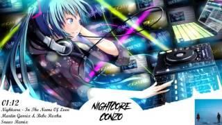 Nightcore- In The Name Of Love [Snavs Remix] (Martin Garrix & Bebe Rexha)