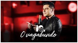 Léo Magalhães - O Vagabundo - [Vídeo Oficial]
