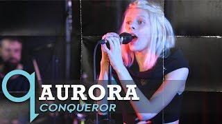Aurora - Conqueror (LIVE)