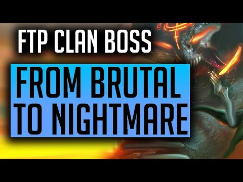 RAID   Free to Play! MOVING FROM BRUTAL TO NIGHTMARE CLAN BOSS! FTP Series