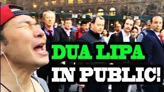 "Dua Lipa - ""New Rules"" and ""IDGAF"" - SINGING IN PUBLIC!!"
