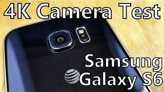 Samsung Galaxy S6 Camera Test 4K