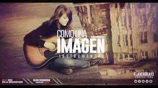 'Como Una Imagen' Instrumental de Rap Guitarra Triste inspirador 2014 [Prod by: Flaverbeatz]