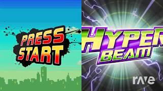 Start Beam | MUSIC MASH {Hyper Beam + Press Start)