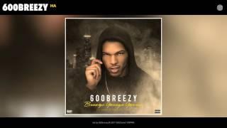600breezy - Ha (Audio)