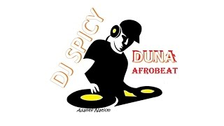 DJ SPICY ~ DUNA AFROBEAT