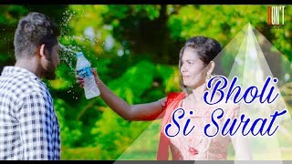 Bholi Si Surat Aankhon Me Masti  \\ Don't Believe \\ A Romantic Love Story\\