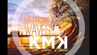 Mr Probz Waves Instrumental KMK Live Show cover