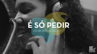 Jovens SUD - É Só Pedir (Mutual 2017) AUDIO