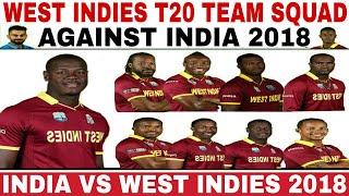 WEST INDIES T20 TEAM SQUAD ANNOUNCED AGAINST INDIA 2018   INDIA VS WEST INDIES 2018 T20 SQUAD