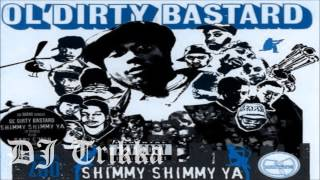 Ol' Dirty Bastard - Shimmy Shimmy Ya [ Instrumental Remake ]