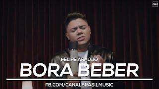 Felipe Araújo - Bora Beber (Irmão de Cristiano Araújo)
