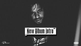 """""""New Album Intro"""" J. Cole TYPE BEAT [prod. Bliss]"""