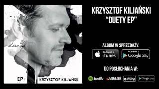 """Krzysztof Kiljański i Kasia Popowska - """"Jej Portret"""""""