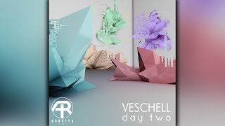 Veschell - Day Two