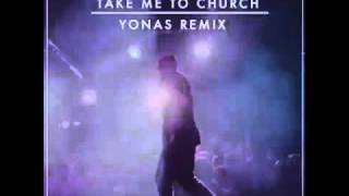 Take me to church YONAS (Lyrics)